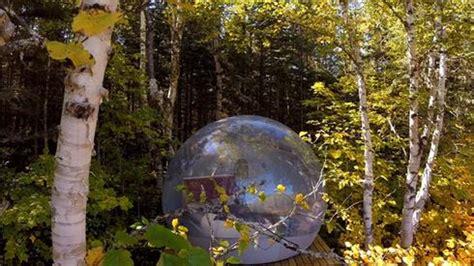 chambre bulle dans la nature 10 cings insolites au québec cer au québec