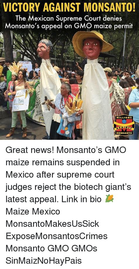 Monsanto Supreme Court by Victory Against Monsanto The Mexican Supreme Court Denies