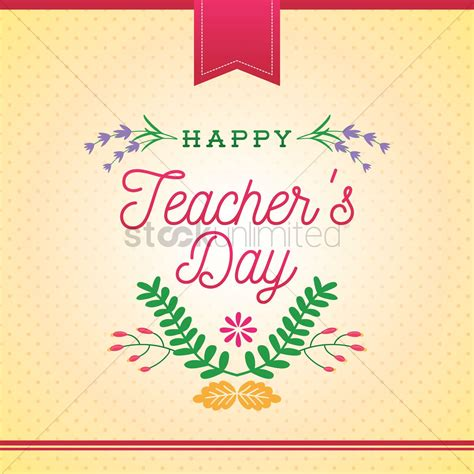 Happy Teacher's Day Design Vector Image  1987219 Stockunlimited