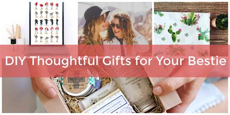 gifts for your best diy thoughtful gifts for your best friend to celebrate Diy