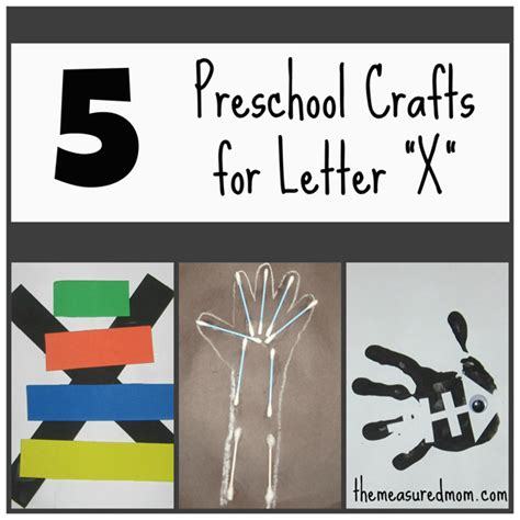 letter x crafts for preschool 5 letter x crafts the measured 971