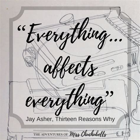 30 Quotes 13 Reasons Why  The Adventures Of Miss Chuchubells