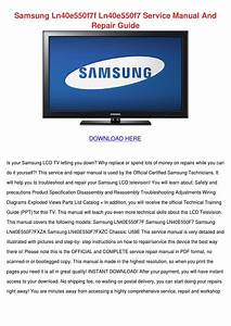 Samsung Ln40e550f7f Ln40e550f7 Service Manual By Adawhelan