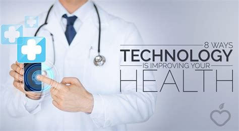 8 Ways Technology Is Improving Your Health (by Positive Healthwellness