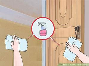 How to Dust Your Entire House: 13 Steps (with Pictures ...