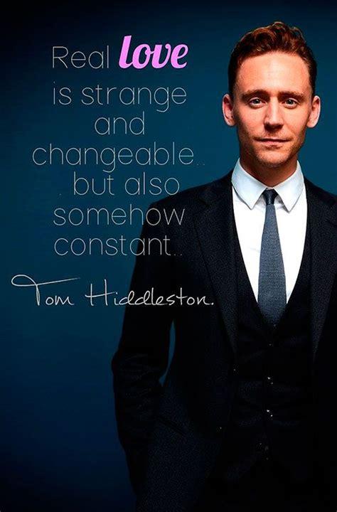 tom hiddleston quotes images  pinterest tom