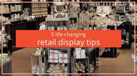 5 Life Changing Retail Display Tips