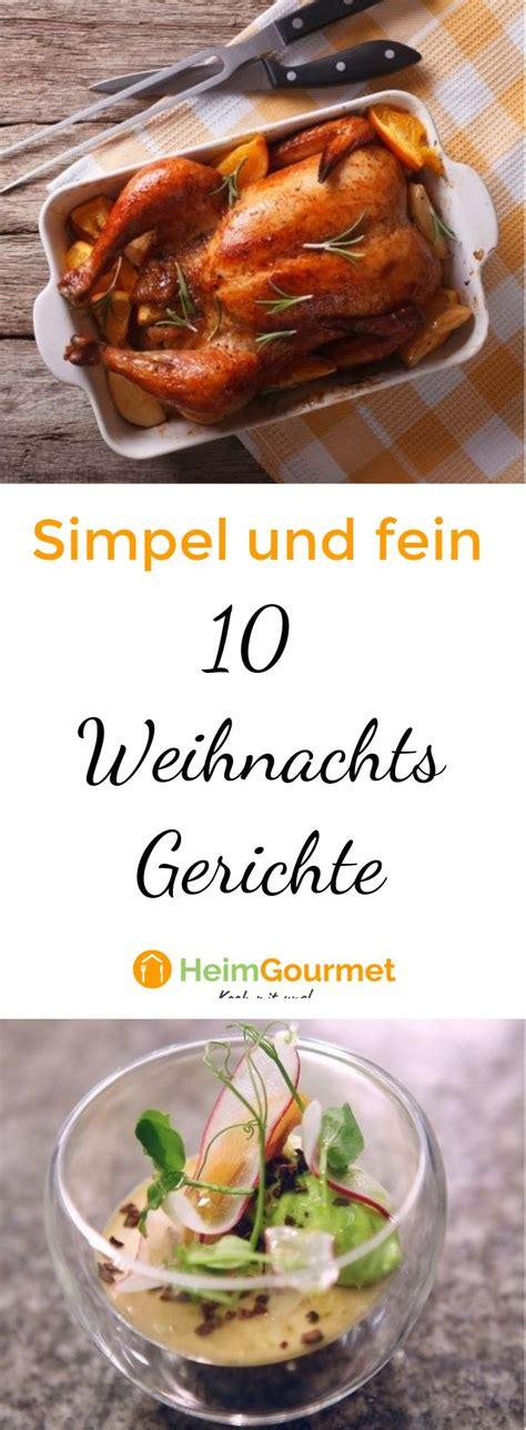 10 Simple, Aber Feine Weihnachtsgerichte
