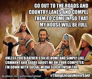 Things Jesus Never Said Meme
