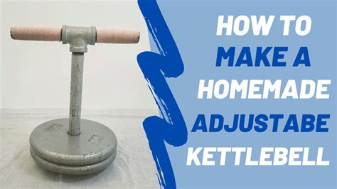 kettlebell homemade adjustable diy step kettlebells ready learn come ve place right gym