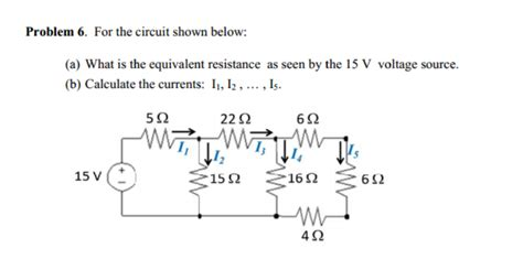 Solved For The Circuit Shown Below What Equivalen