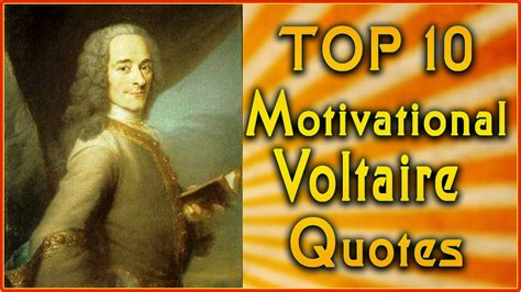 Top 10 Voltaire Quotes  Inspirational Quotes