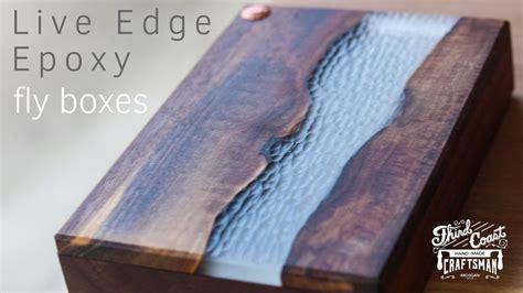 edge epoxy river fly boxes moldy chum