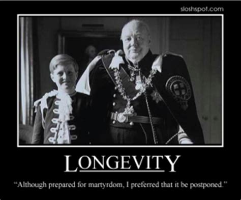 Longevity Meme - sir winston churchill quotes motivational posters edition page 4 of 9 beer humor fun