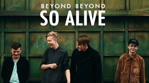 BEYOND BEYOND - So Alive (Official Audio) - YouTube