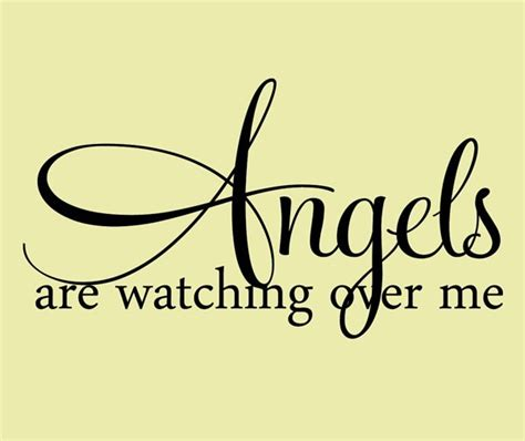 Angel Watch Over Me Quotes