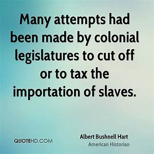 Albert Bushnell Hart Quotes | QuoteHD