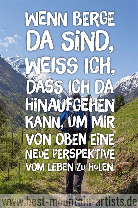 Schönen Urlaub Berge by Die 100 Besten Wanderzitate Spr 252 Che Zitat Wand Berge