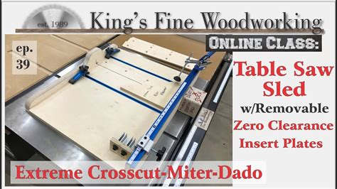 extreme crosscut table  sled  perfect miter