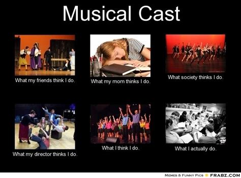 Musical Memes - musical cast meme generator what i do musical
