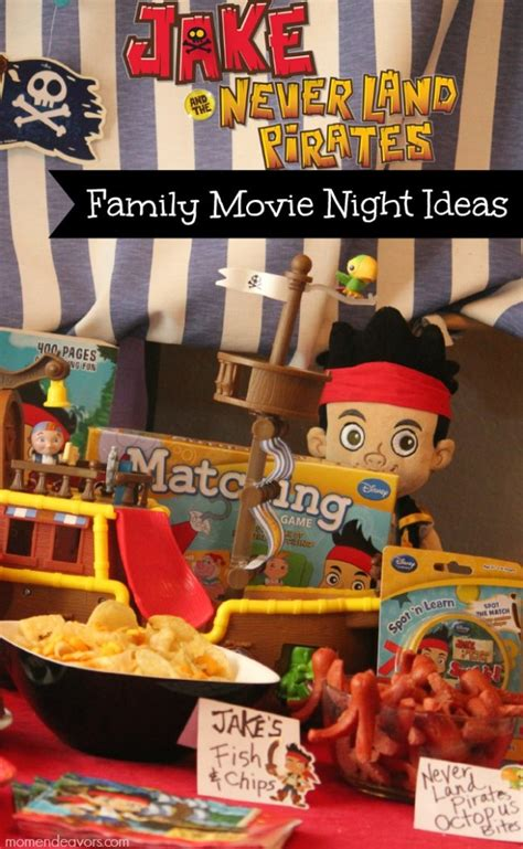 Jake And The Never Land Pi Es Family Movie Night  Ee  Ideas Ee