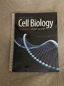 Introductory Cell Biology Lab Manual Second Edition George