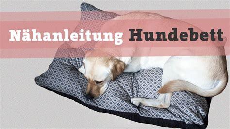naehanleitung hundebett hundekissen diy selber naehen hund