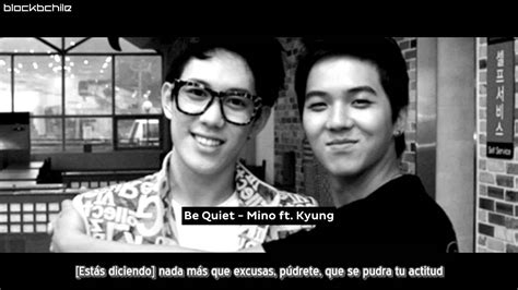 [sub Esp] Be Quiet  Mino Ft Kyung Youtube
