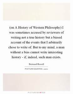 (on A History o... History Of Philosophy Quotes