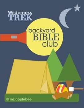Backyard Bible Club Curriculum backyard bible club wilderness trek bundle by mz applebee