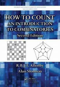 How To Count  An Introduction To Combinatorics  Second