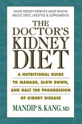 doctors kidney diets  nutritional guide  managing  slowing  progression