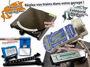 Réglage Parallélisme : le blog des passionn s r glages et v rification des trains ~ Gottalentnigeria.com Avis de Voitures