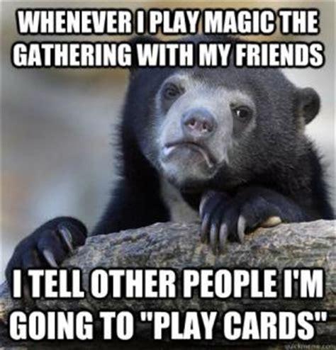 Magic The Gathering Memes - magic the gathering jokes kappit