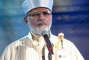 Dr Muhammad Tahir-ul-Qadri condemns both kinds of ...