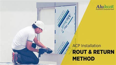 aluminium composite panel installation rout  return youtube