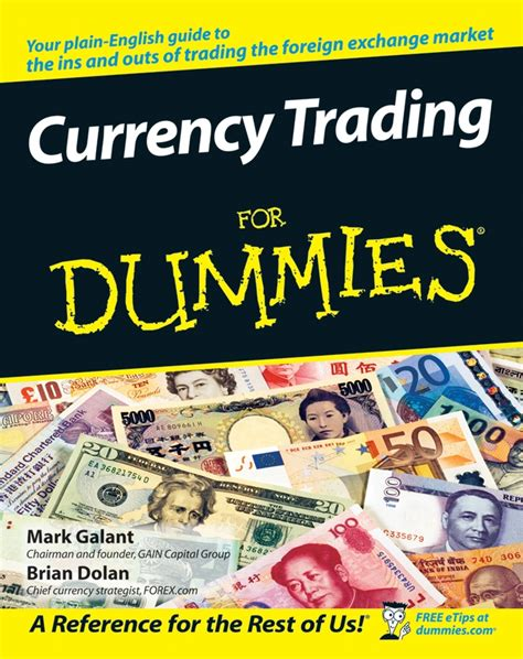 currency trading for dummies currency trading for dummies 174 authored by forex gain