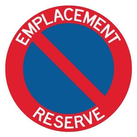 autocollant ou panneau rigide interdiction de stationner emplacement r 233 serv 233
