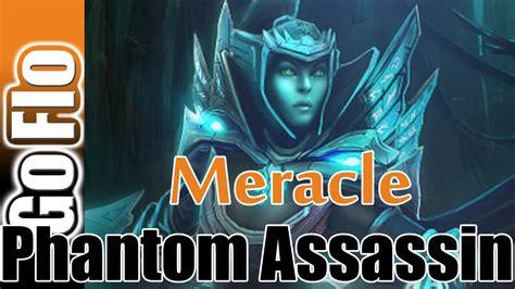 phantom assassin meracle 8008mmr dota 2 gameplay youtube