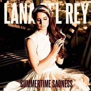 Lana Del Rey - Summertime Sadness (Cedric Gervais Remix ...
