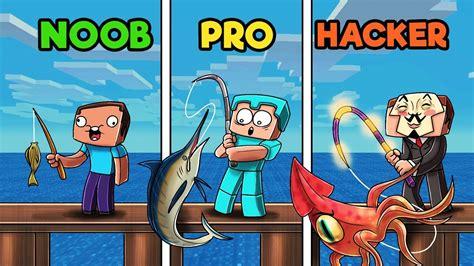 fishing  minecraft noob  pro  hacker youtube