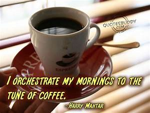 Wednesday Morning Coffee Quotes. QuotesGram