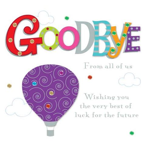 Greeting Goodbye Greeting Card Wording And Colorful Fonts Colors Style And Balloon   Saflly