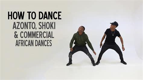 How To Dance Azonto, Shoki & Commercial African Dances (bm
