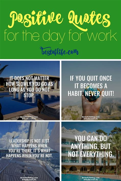 Positive Quotes For The Day Positive Quotes For The Day At Work Best Quotes About