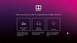 How To Enable And Use Dolby Atmos Surround Sound In Windows 10