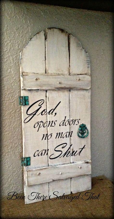 top door wood sign god opens doors  man