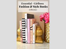 Essential #Girlboss Fashion & Style Books Classy Yet Trendy