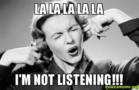 Not Listening Meme - sharepoint governance site ownership edition anexinet