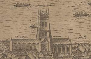 St Mary Overie (now Southwark Cathedral) | Shakespearean ...